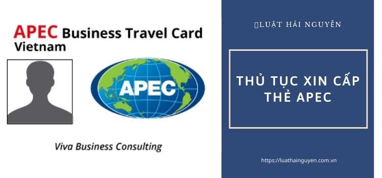 Thẻ APEC - Thẻ đi lại của doanh nhân