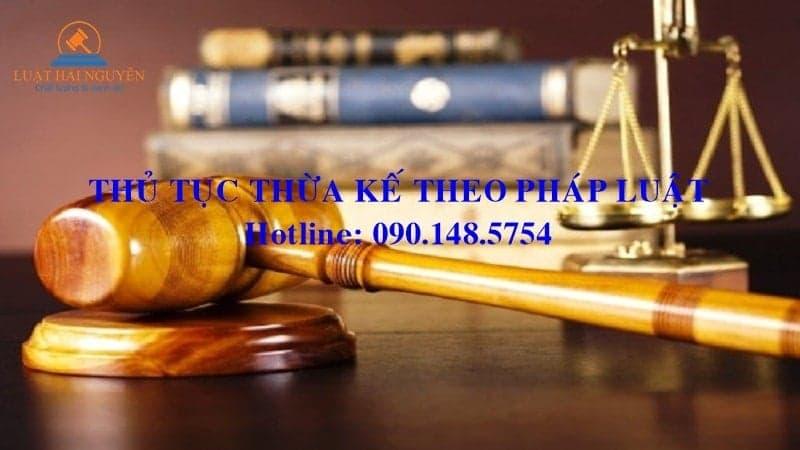 Thủ tục phân chia thừa kế theo pháp luật